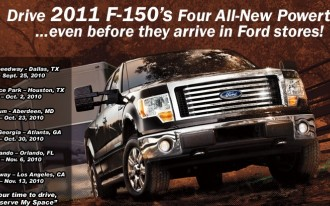 Want To Drive The 2011 Ford F-150 With EcoBoost Before It Arrives In Showrooms?