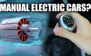 Could electric cars have a manual transmission?