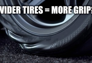 Do wider tires equal more grip?