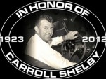 In memory of Carroll Shelby