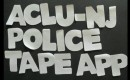 NJ-ACLU's 'Police Tape' app