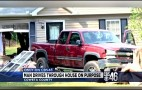 It's Not Illegal To Drive Your Own Truck Through Your Own House
