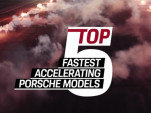 Here are Porsche's Top 5 fastest accelerating models
