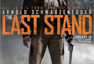 Movie poster for Schwarzenegger's upcoming film, 'The Last Stand'