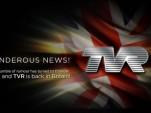 TVR's 'Back in Britain' pledge