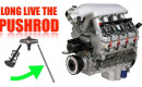 Why the pushrod engine still exists